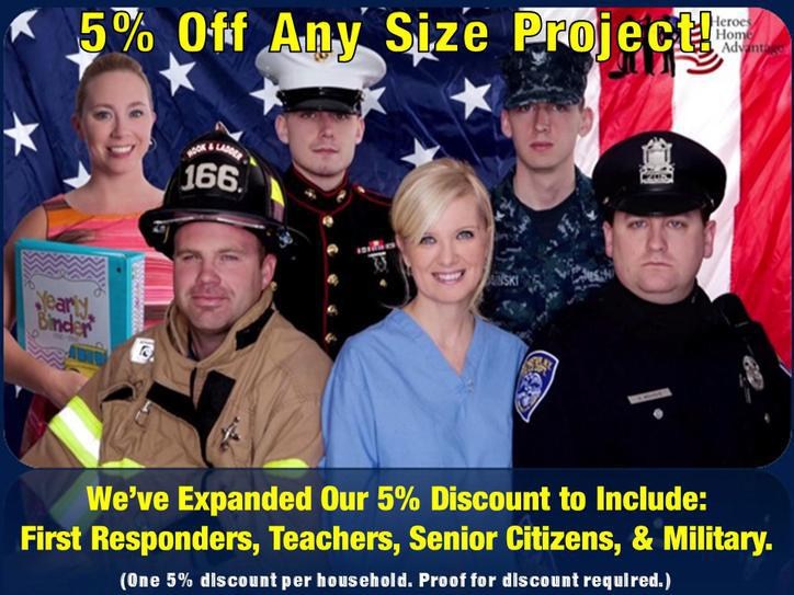 Coupon for 5% off of a project for first responders, teachers, senior citizens, and military